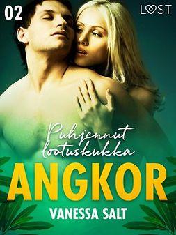 Salt, Vanessa - Angkor 2: Puhjennut lootuskukka - eroottinen novelli, e-kirja