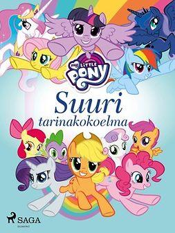 Kemppinen, Terhi - My Little Pony - Suuri tarinakokoelma, ebook