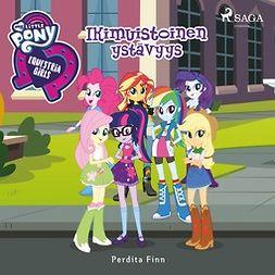 Finn, Perdita - My Little Pony - Equestria Girls - Ikimuistoinen ystävyys, äänikirja