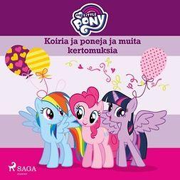Lindqvist, Anja - My Little Pony - Koiria ja poneja ja muita kertomuksia, äänikirja