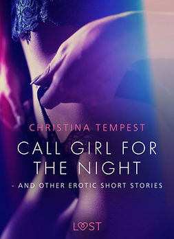 Tempest, Christina - Call Girl for the Night - and other erotic short stories, ebook