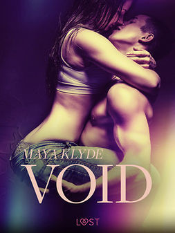 Klyde, Maya - Void - Erotic Short Story, ebook