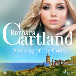Cartland, Barbara - Blessing of the Gods (Barbara Cartland's Pink Collection 121), audiobook