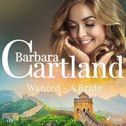 Cartland, Barbara - Wanted - A Bride (Barbara Cartland's Pink Collection 125), audiobook
