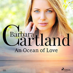 Cartland, Barbara - An Ocean of Love (Barbara Cartland's Pink Collection 131), audiobook