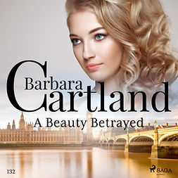 Cartland, Barbara - A Beauty Betrayed (Barbara Cartland's Pink Collection 132), audiobook