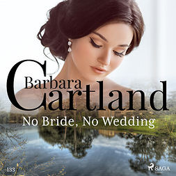 No Bride, No Wedding (Barbara Cartland's Pink Collection 133)
