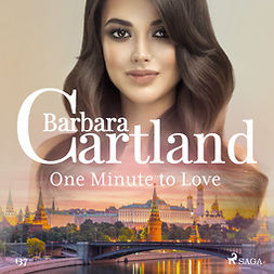Cartland, Barbara - One Minute to Love (Barbara Cartland's Pink Collection 137), audiobook