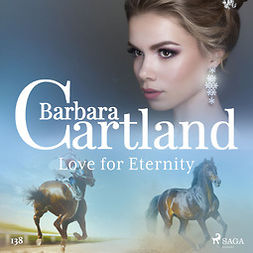 Cartland, Barbara - Love for Eternity (Barbara Cartland's Pink Collection 138), äänikirja