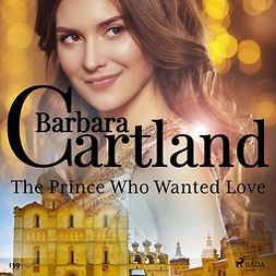 Cartland, Barbara - The Prince Who Wanted Love (Barbara Cartland's Pink Collection 139), audiobook