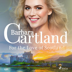 Cartland, Barbara - For the Love of Scotland (Barbara Cartland's Pink Collection 140), audiobook
