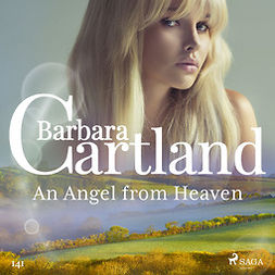 Cartland, Barbara - An Angel from Heaven (Barbara Cartland's Pink Collection 141), audiobook