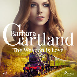 Cartland, Barbara - The Weapon is Love (Barbara Cartland's Pink Collection 146), äänikirja