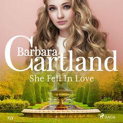 Cartland, Barbara - She Fell In Love (Barbara Cartland's Pink Collection 153), audiobook