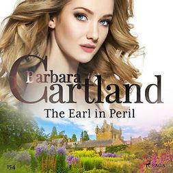Cartland, Barbara - The Earl in Peril (Barbara Cartland's Pink Collection 154), audiobook