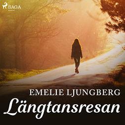Ljungberg, Emelie - Längtansresan, audiobook
