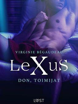 Bégaudeau, Virginie - LeXuS: Don, Toimijat - eroottinen dystopia, e-kirja