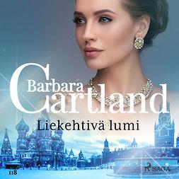Cartland, Barbara - Liekehtivä lumi, äänikirja