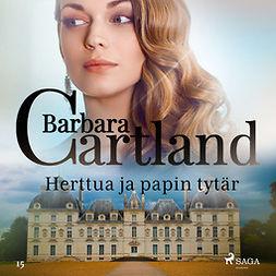 Cartland, Barbara - Herttua ja papin tytär, äänikirja
