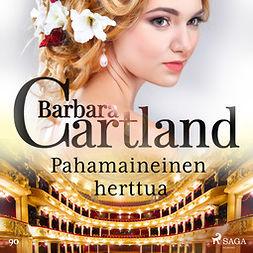 Cartland, Barbara - Pahamaineinen herttua, äänikirja