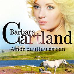 Cartland, Barbara - Amor puuttuu asiaan, äänikirja
