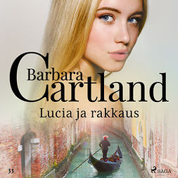 Cartland, Barbara - Lucia ja rakkaus, äänikirja