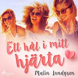Lundgren, Malin - Ett hål i mitt hjärta, audiobook