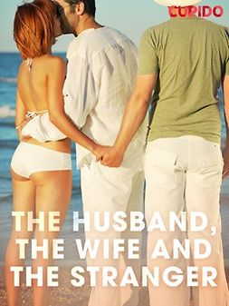 - The Husband, the Wife and the Stranger, ebook