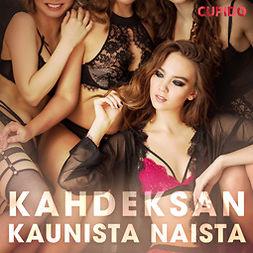 Cupido - Kahdeksan kaunista naista, äänikirja