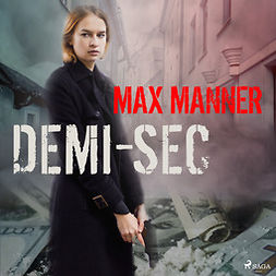 Manner, Max - Demi-Sec, äänikirja