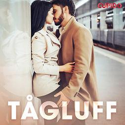 Cupido, - - Tågluff, audiobook