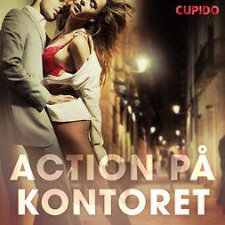 Eriksson, Fredrika - Action på kontoret, audiobook