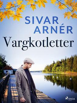 Arnér, Sivar - Vargkotletter, ebook