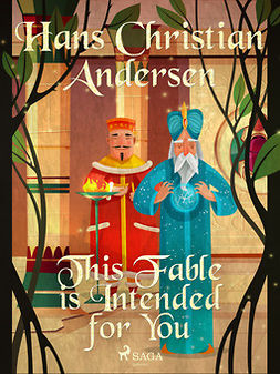 Andersen, Hans Christian - This Fable is Intended for You, ebook