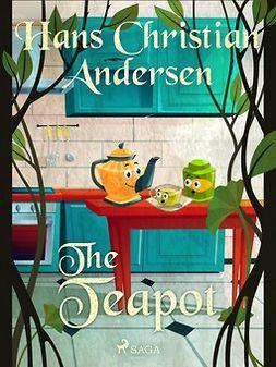 Andersen, Hans Christian - The Teapot, ebook