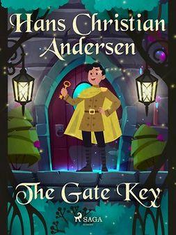 Andersen, Hans Christian - The Gate Key, e-bok