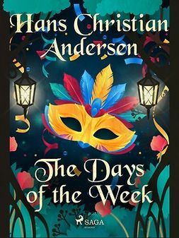 Andersen, Hans Christian - The Days of the Week, e-bok