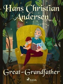 Andersen, Hans Christian - Great-Grandfather, e-bok