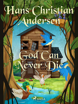 Andersen, Hans Christian - God Can Never Die, ebook