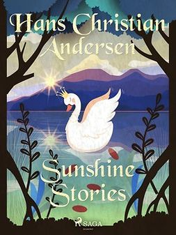 Andersen, Hans Christian - Sunshine Stories, e-bok