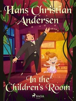 Andersen, Hans Christian - In the Children's Room, e-bok