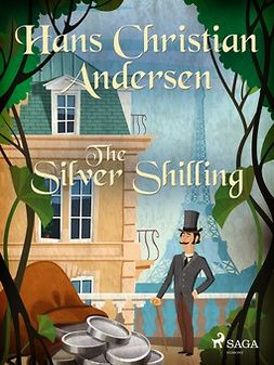Andersen, Hans Christian - The Silver Shilling, ebook