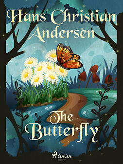 Andersen, Hans Christian - The Butterfly, ebook