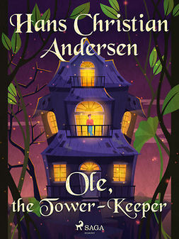 Andersen, Hans Christian - Ole, the Tower-Keeper, ebook