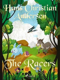 Andersen, Hans Christian - The Racers, e-bok