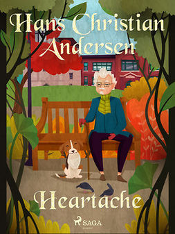 Andersen, Hans Christian - Heartache, ebook