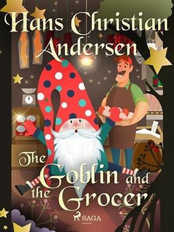 Andersen, Hans Christian - The Goblin and the Grocer, ebook