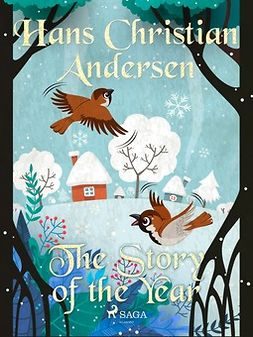 Andersen, Hans Christian - The Story of the Year, ebook