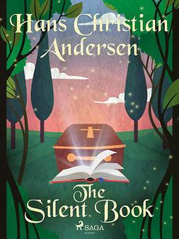 Andersen, Hans Christian - The Silent Book, ebook