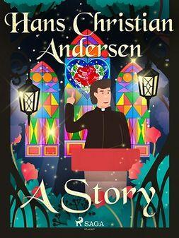 Andersen, Hans Christian - A Story, e-kirja
